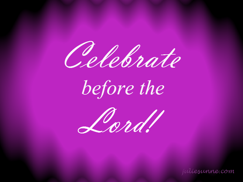 Celebrate-before-the-Lord-