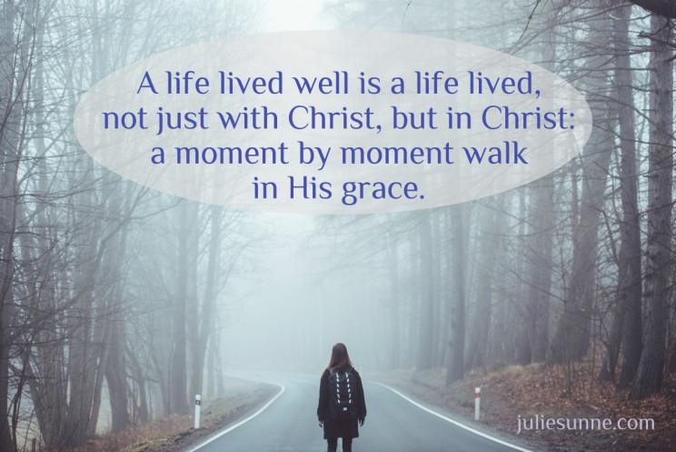 live well in Christ