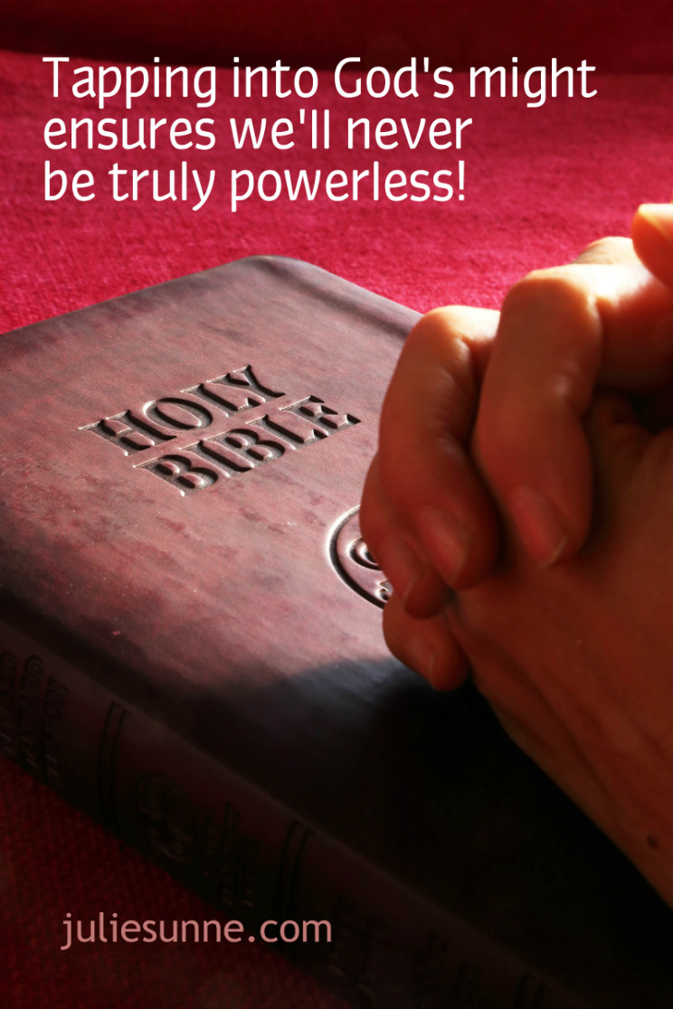 In God's might we're never powerless