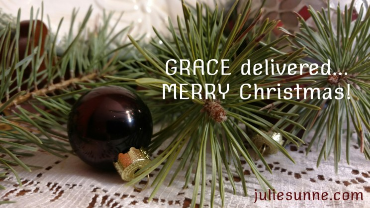 GRACE delivered in the birth of Christ Jesus