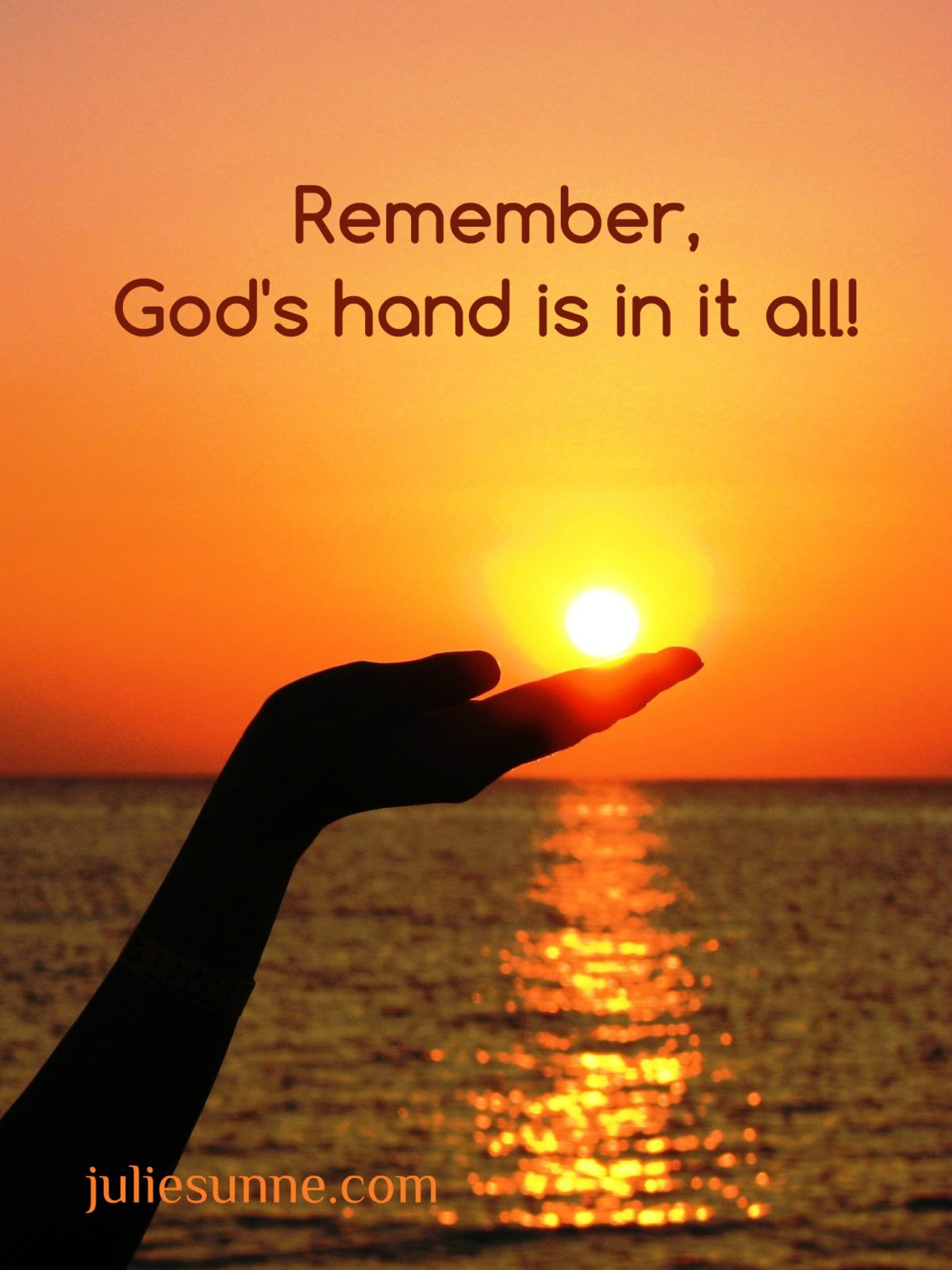 God's hand is in your circumstances