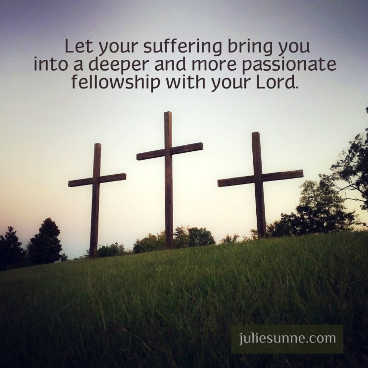 suffering increases fellowship with God